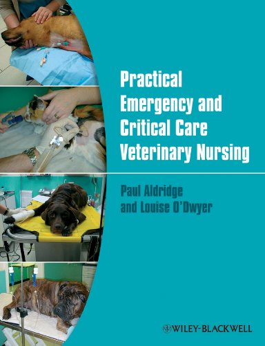 Practical Emergency and Critical Care Veterinary Nursing from Wiley-Blackwell