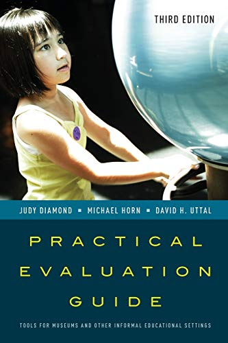 Practical Evaluation Guide, 3e (American Association for State & Local History) from Rowman & Littlefield Publishers