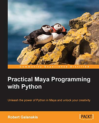 Practical Maya Programming with Python from Packt Publishing Limited