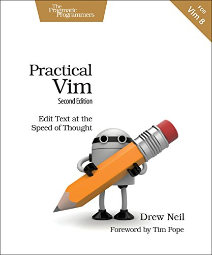 Practical Vim, Second Edition: Edit Text at the Speed of Thought from Pragmatic Bookshelf