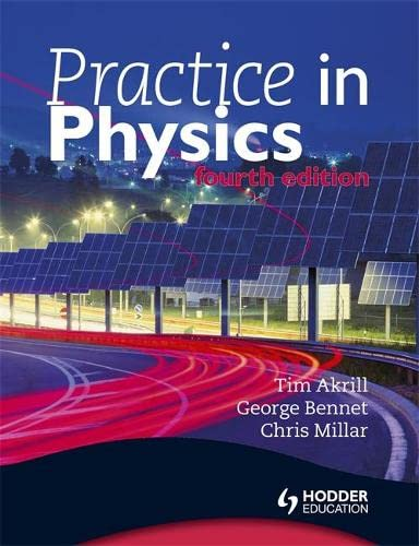 Practice in Physics 4th Edition from Hodder Education
