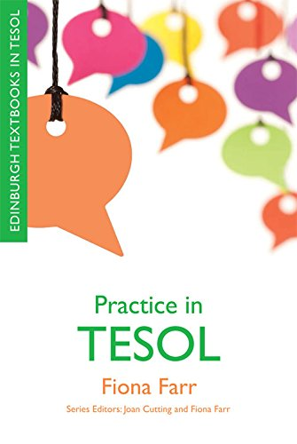 Practice in TESOL (Edinburgh Textbooks in TESOL) from Edinburgh University Press