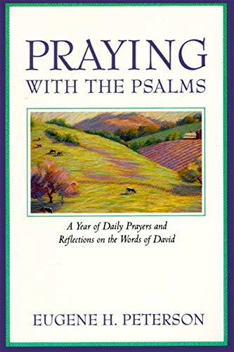 Praying with the Psalms: A Year of Daily Prayers and Reflections on the Words of David from HarperOne