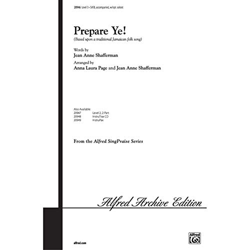 Prepare Ye! Choral Octavo Choir Arr. Anna Laura Page and Jean Anne Shafferman from Alfred Music Publications