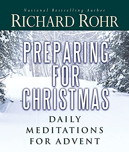 Preparing for Christmas: Daily Meditations for Advent from St Anthony Messenger Press,U.S.