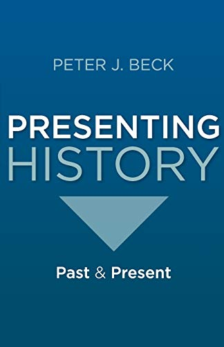 Presenting History: Past and Present from Palgrave