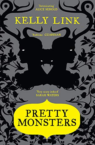 Pretty Monsters from Canongate Books Ltd