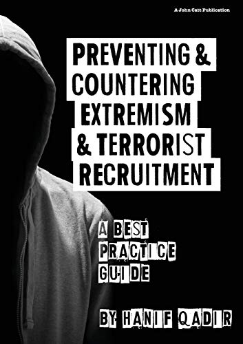 Preventing and Countering Extremism and Terrorist Recruitment: A best practice guide from John Catt Educational