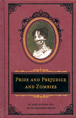 Pride and Prejudice and Zombies Deluxe Heirloom Edition (Quirk Classics) from Quirk Books,US