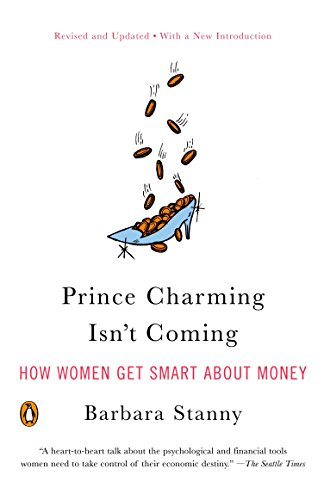 Prince Charming Isn't Coming: How Women Get Smart about Money from Penguin USA