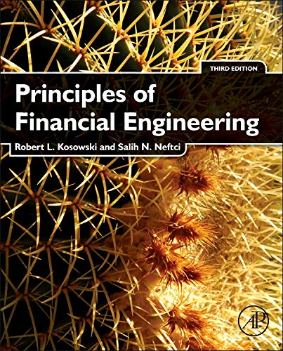 Principles of Financial Engineering (Academic Press Advanced Finance) from Academic Press