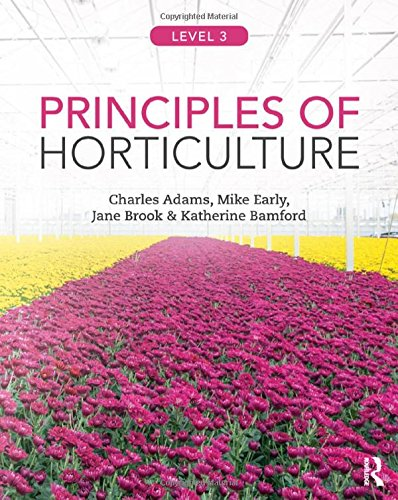 Principles of Horticulture: Advanced from Routledge