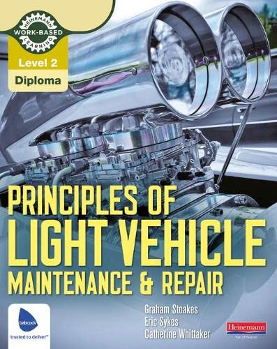 Level 2 Principles of Light Vehicle Maintenance and Repair Candidate Handbook (Light Vehicle Technology) from Heinemann