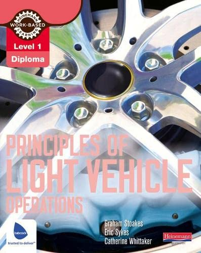 Level 1 Principles of Light Vehicle Operations Candidate Handbook (Light Vehicle Technology) from Heinemann