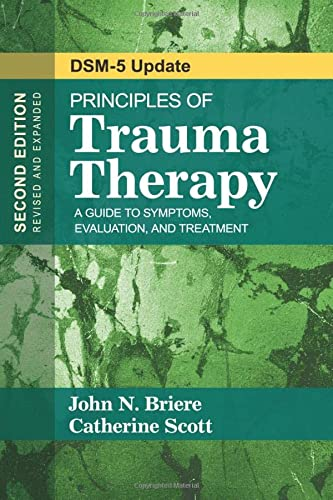 Principles of Trauma Therapy: A Guide to Symptoms, Evaluation, and Treatment ( DSM-5 Update) from SAGE Publications, Inc