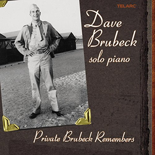 Private Brubeck Remembers from TELARC
