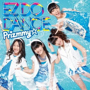 Prizmmy - Ez Do Dance (CD+DVD) [Japan LTD CD] AVCA-62529 from AVEX