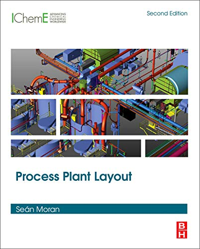 Process Plant Layout from Butterworth-Heinemann