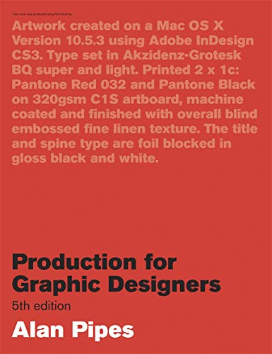 Production for Graphic Designers, 5th Edition from Laurence