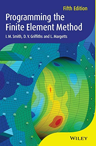 Programming the Finite Element Method from John Wiley & Sons