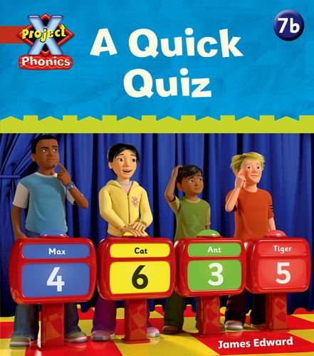 Project X Phonics: Red 7b A Quick Quiz from OUP Oxford