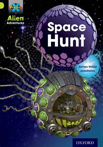 Project X: Alien Adventures: Lime: Space Hunt from OUP Oxford