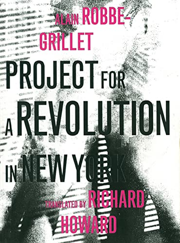 Project for a Revolution in New York (French Literature) from Dalkey Archive Press