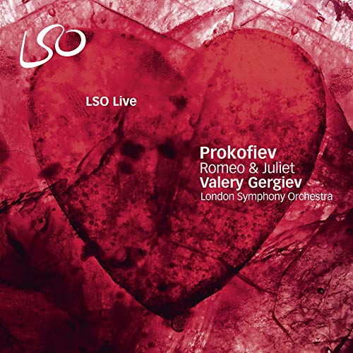 Prokofiev: Romeo & Juliet (LSO / Gergiev) from LONDON SYMPHONY ORCHESTRA LSO