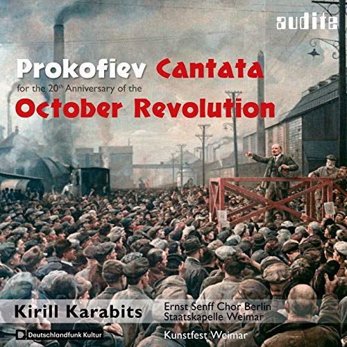 Prokofiev: Cantata for the 20th Anniversary of the October Revolution from AUDITE