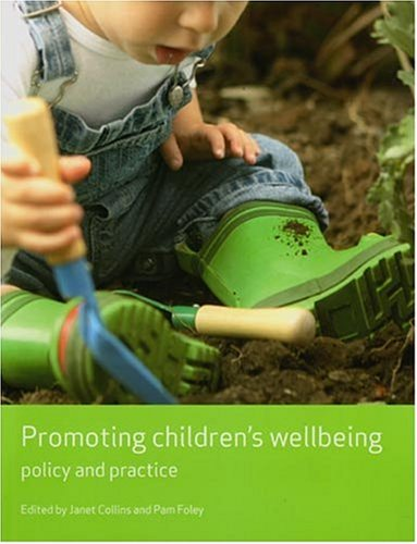 Promoting Children's Wellbeing: Policy and Practice (Working Together for Children) (Working Together for Children series) from Policy Press