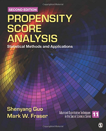 Propensity Score Analysis: Statistical Methods and Applications: 12 (Advanced Quantitative Techniques in the Social Sciences) from SAGE Publications, Inc