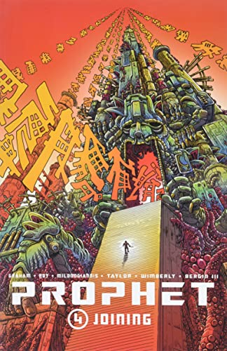 Prophet Volume 4: Joining (Prophet Tp) from Image Comics