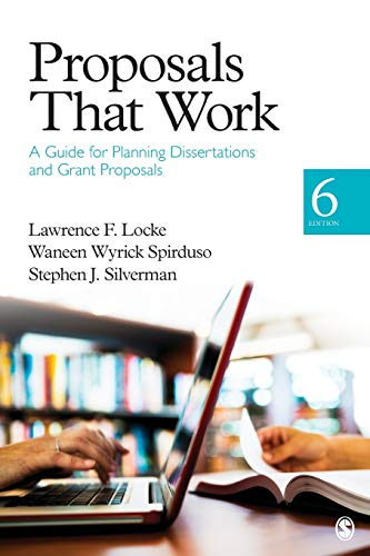 Proposals That Work: A Guide for Planning Dissertations and Grant Proposals from SAGE Publications, Inc