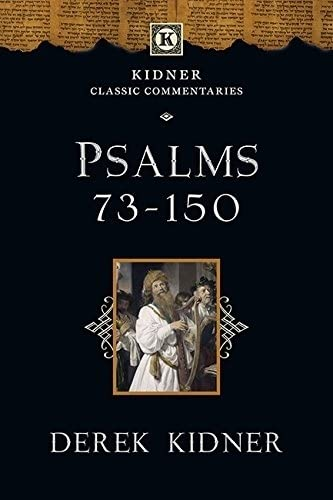 Psalms 73-150 (Kidner Classic Commentaries) from IVP