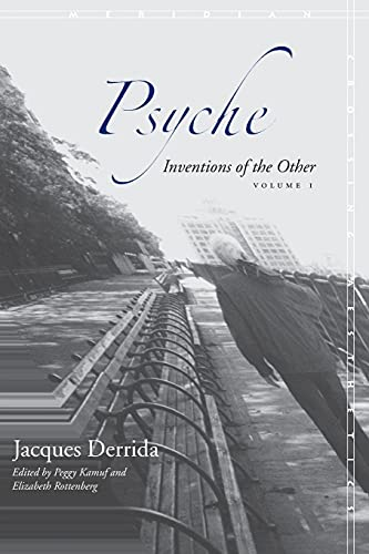 Psyche: Inventions of the Other: Vol 1 (Meridian: Crossing Aesthetics): Inventions of the Other, Volume I from Stanford University Press