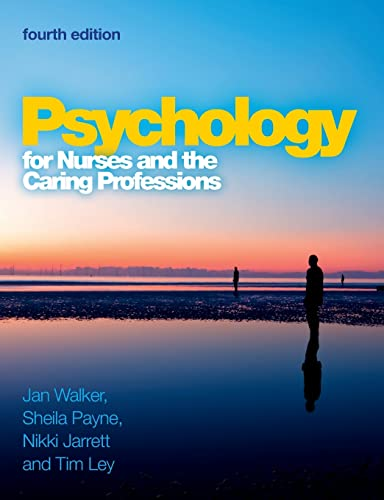 Psychology for nurses and the caring professions from Open University Press