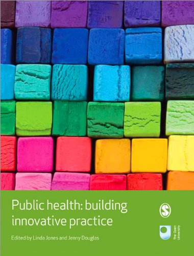 Public Health: Building Innovative Practice (Published in association with The Open University) from SAGE Publications Ltd