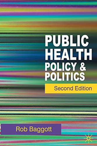 Public Health: Policy and Politics from Palgrave