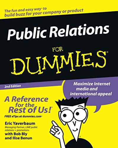 Public Relations For Dummies, 2nd Edition from For Dummies
