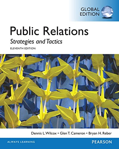 Public Relations: Strategies and Tactics, Global Edition from Pearson