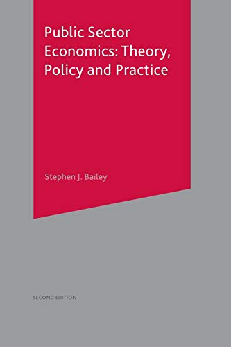 Public Sector Economics: Theory, Policy, Practice from Palgrave