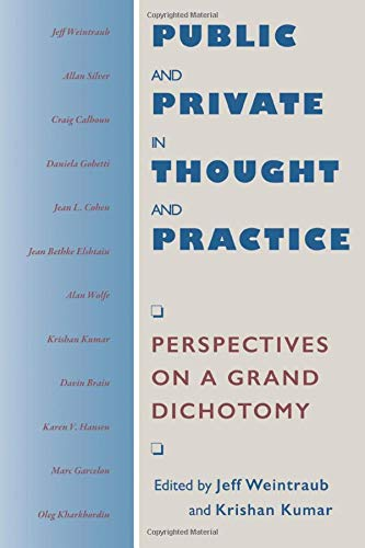 Public and Private in Thought and Practice: Perspectives on a Grand Dichotomy (Morality and Society Series) from University of Chicago Press