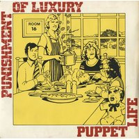 "Punishment Of Luxury Puppet Life 1978 UK 7"" vinyl SMALL8"