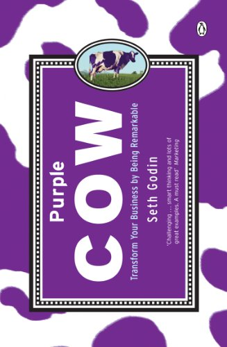 Purple Cow: Transform Your Business by Being Remarkable from Penguin Books Ltd
