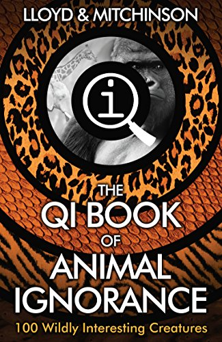 QI: The Book of Animal Ignorance from Faber & Faber