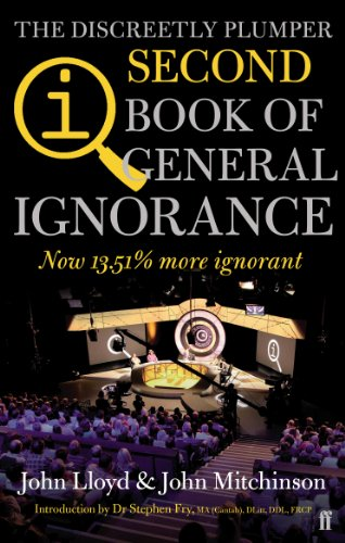 QI: The Second Book of General Ignorance: The Discreetly Plumper Edition from Faber & Faber