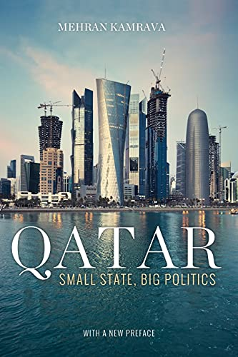 Qatar: Small State, Big Politics from Cornell University Press