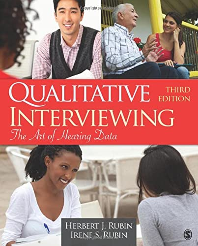 Qualitative Interviewing: The Art of Hearing Data from SAGE Publications, Inc