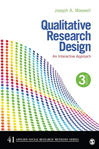 Qualitative Research Design: An Interactive Approach: 41 (Applied Social Research Methods) from SAGE Publications, Inc