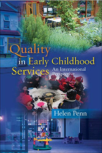 Quality in early childhood services - an international perspective: An International Perspective from Open University Press